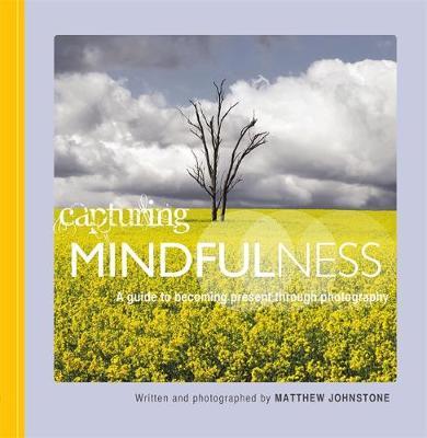 Capturing Mindfulness (Paperback)
