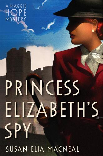 Princess Elizabeth's Spy - Maggie Hope (Paperback)