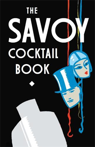 The Savoy Cocktail Book (Hardback)