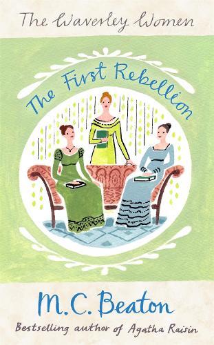 The First Rebellion - Waverley Women 1 (Paperback)