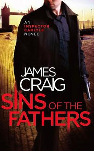 Sins of the Fathers - Inspector Carlyle (Paperback)