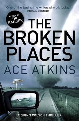 The Broken Places - Quinn Colson (Paperback)