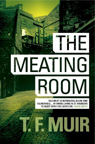 The Meating Room - DCI Andy Gilchrist (Paperback)
