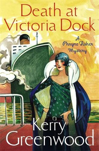 Death at Victoria Dock: Miss Phryne Fisher Investigates - Phryne Fisher (Paperback)