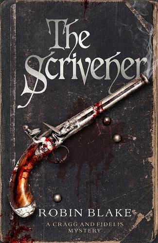The Scrivener - Cragg & Fidelis (Paperback)