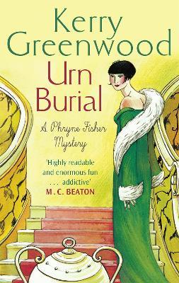 Urn Burial: Miss Phryne Fisher Investigates - Phryne Fisher (Paperback)
