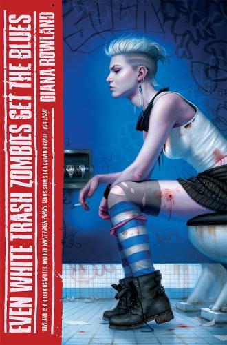 Even White Trash Zombies Get The Blues - A White Trash Zombie Novel (Paperback)