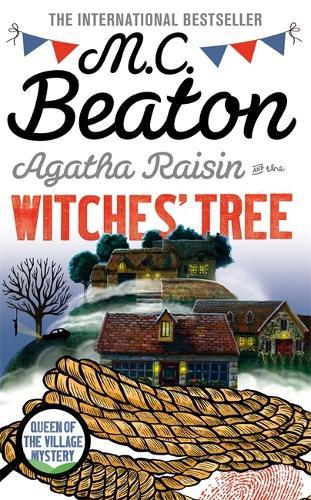 Agatha Raisin and the Witches' Tree - Agatha Raisin (Hardback)