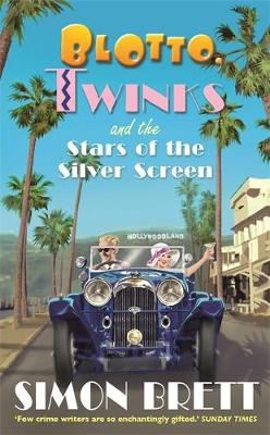 Blotto, Twinks and the Stars of the Silver Screen - Blotto Twinks (Hardback)