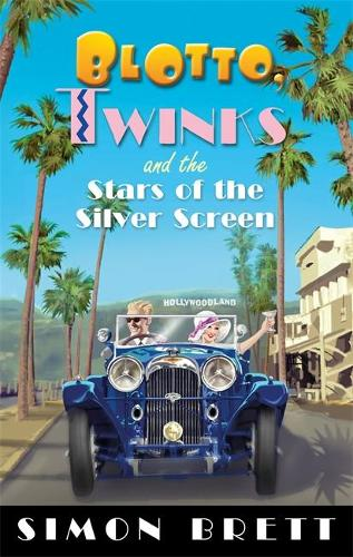 Blotto, Twinks and the Stars of the Silver Screen - Blotto Twinks (Paperback)