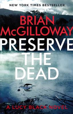 Preserve The Dead - DS Lucy Black (Hardback)