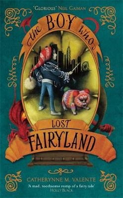 The Boy Who Lost Fairyland - Fairyland (Hardback)
