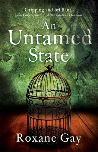 An Untamed State (Hardback)
