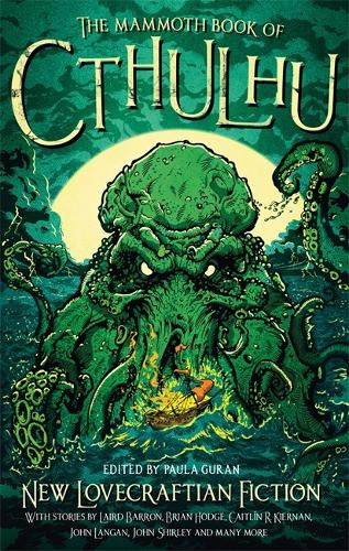 The Mammoth Book of Cthulhu: New Lovecraftian Fiction - Mammoth Books (Paperback)