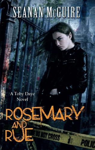 Rosemary and Rue - Toby Daye Book 1 (Paperback)