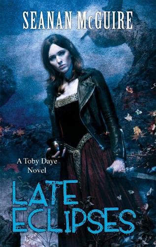 Late Eclipses (Toby Daye Book 4) - Toby Daye (Paperback)