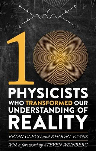 Ten Physicists who Transformed our Understanding of Reality (Paperback)
