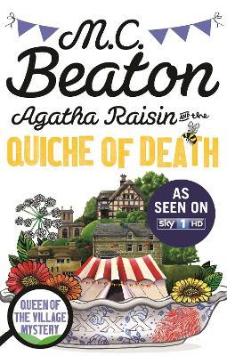 Agatha Raisin and the Quiche of Death - Agatha Raisin (Paperback)