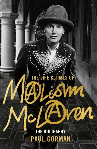 The Life and Times of Malcolm McLaren: The Biography (Hardback)