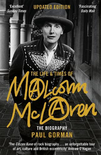 The Life & Times of Malcolm McLaren: The Biography (Paperback)