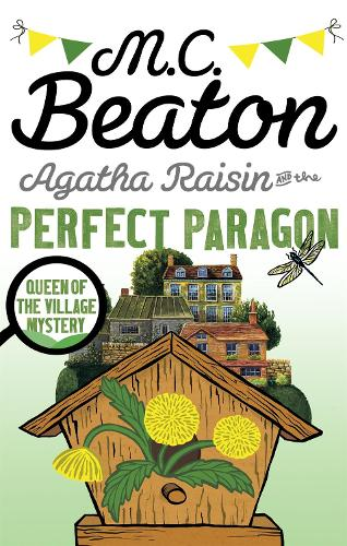 Agatha Raisin and the Perfect Paragon - Agatha Raisin (Paperback)