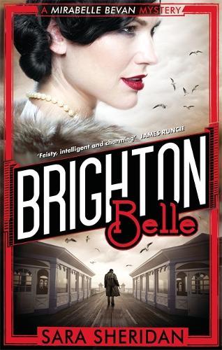 Brighton Belle - Mirabelle Bevan (Paperback)
