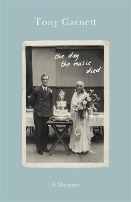 The Day the Music Died: A Life Lived Behind the Lens (Hardback)