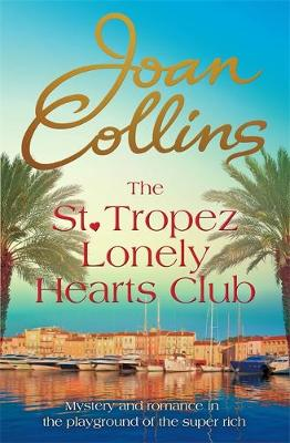 The St. Tropez Lonely Hearts Club: A Novel (Hardback)