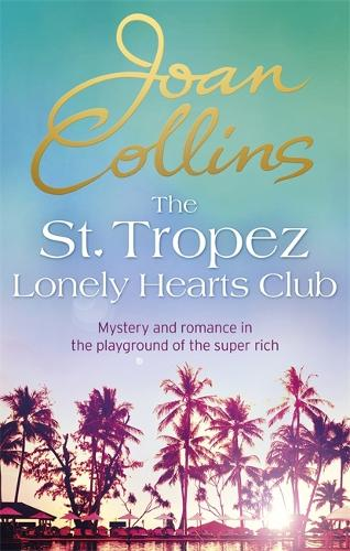 The St. Tropez Lonely Hearts Club: A Novel (Paperback)