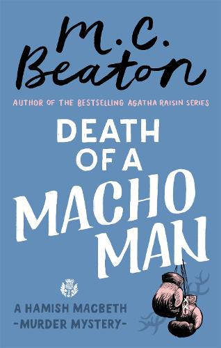 Death of a Macho Man - Hamish Macbeth (Paperback)