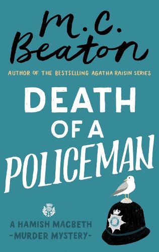 Death of a Policeman - Hamish Macbeth (Paperback)