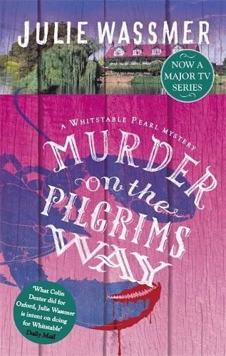 Murder on the Pilgrims Way - Whitstable Pearl Mysteries 4 (Paperback)