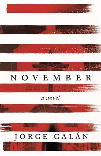 November: A Novel (Hardback)