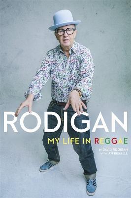 Rodigan: My Life in Reggae (Hardback)