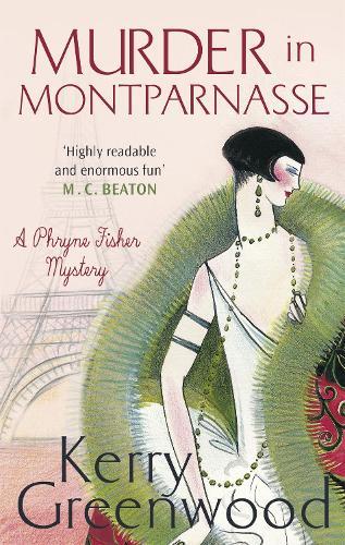 Murder in Montparnasse - Phryne Fisher (Paperback)