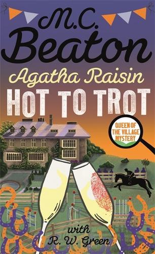 Agatha Raisin: Hot to Trot - Agatha Raisin (Hardback)
