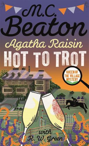 Agatha Raisin: Hot to Trot - Agatha Raisin (Paperback)