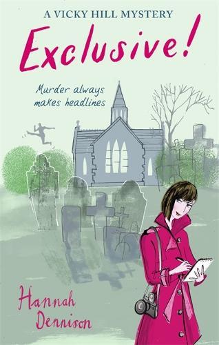 A Vicky Hill Exclusive!: Devon's answer to Bridget Jones - Vicky Hill (Paperback)