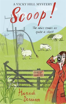 A Vicky Hill Mystery: Scoop! - Vicky Hill (Paperback)