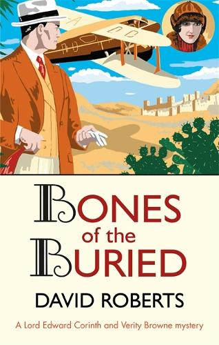 Bones of the Buried - Lord Edward Corinth & Verity Browne (Paperback)