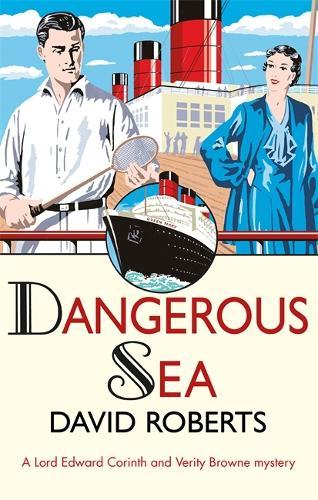Dangerous Sea - Lord Edward Corinth & Verity Browne (Paperback)