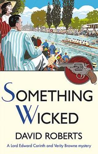 Something Wicked - Lord Edward Corinth & Verity Browne (Paperback)