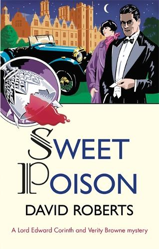 Sweet Poison - Lord Edward Corinth & Verity Browne (Paperback)