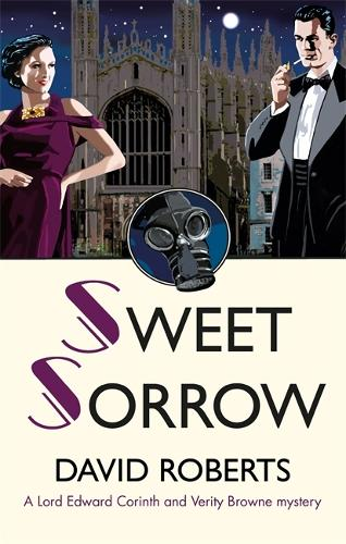 Sweet Sorrow - Lord Edward Corinth & Verity Browne (Paperback)