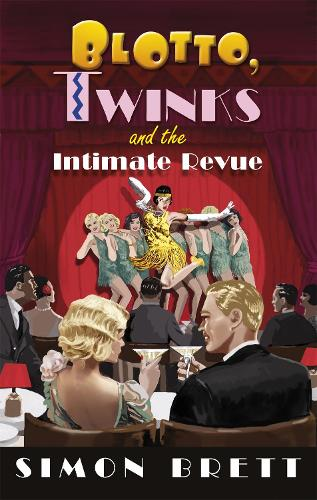 Blotto, Twinks and the Intimate Revue - Blotto Twinks (Paperback)