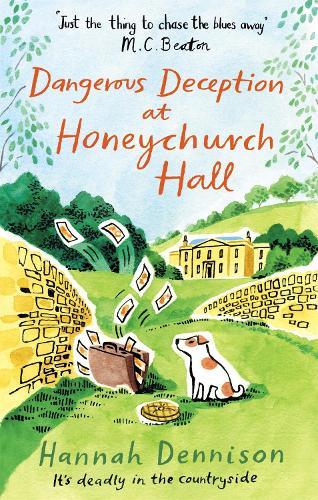 Dangerous Deception at Honeychurch Hall - Honeychurch Hall (Paperback)