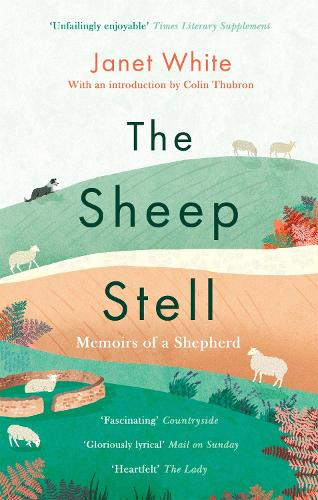 The Sheep Stell: Memoirs of a Shepherd (Paperback)