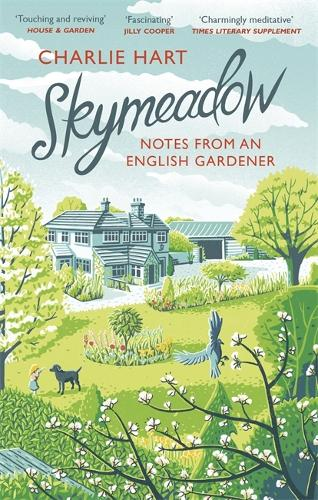 Skymeadow: Notes from an English Gardener (Paperback)