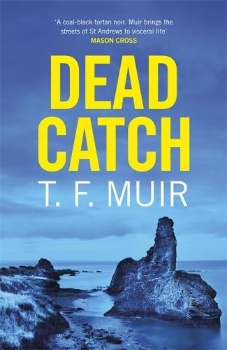 Dead Catch - DCI Andy Gilchrist (Hardback)
