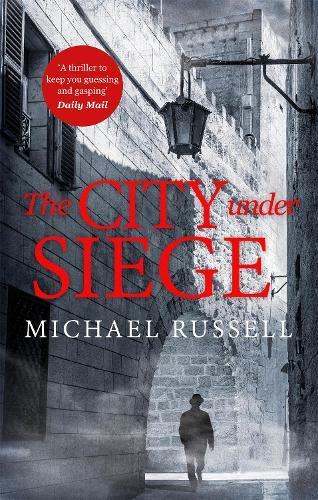 The City Under Siege - Stefan Gillespie (Paperback)